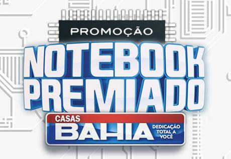 Promoção Notebook Premiado Casas Bahia – Como participar